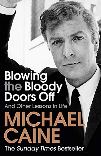 Blowing the Bloody Doors Off: And Other Lessons in Life from Hodder Paperbacks