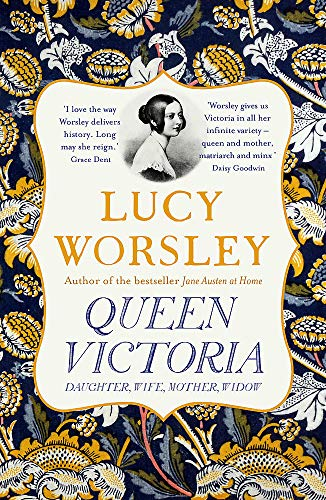 Queen Victoria: Daughter, Wife, Mother, Widow from Hodder Paperbacks