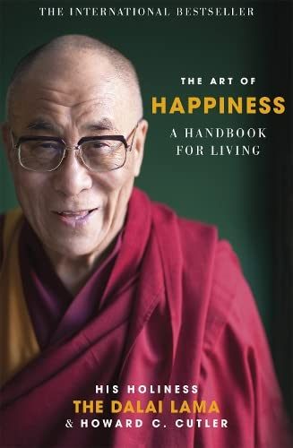 The Art of Happiness: A Handbook for Living from Hodder Paperbacks