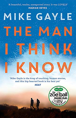 The Man I Think I Know: A feel-good, uplifting story of the most unlikely friendship from Hodder Paperbacks