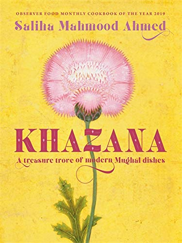 Khazana: A new Indo-Persian cookbook with recipes inspired by the Mughals from Hodder & Stoughton