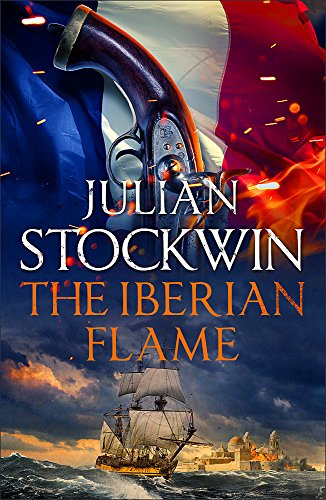 The Iberian Flame: Thomas Kydd 20 from Hodder & Stoughton