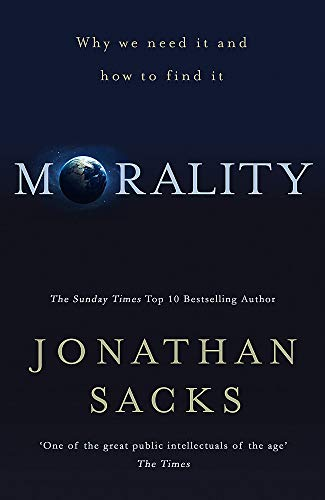Morality: Why we need it and how to find it from Hodder & Stoughton