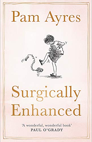 Surgically Enhanced: Gift Edition from Hodder & Stoughton