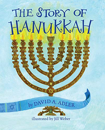 Story of Hanukkah, The from Holiday House