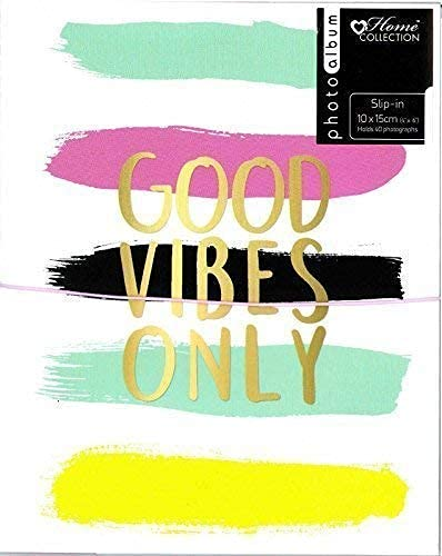 "Home Collection Good Vibes Only Slip In Photo Album Each Holds 40 Photos 6"" x 4"" Travel Memories Party Gift from Home Collection"
