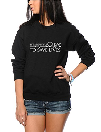 It's a Beautiful Day to Save Lives - Youth & Womens Sweatshirt - Greys Anatomy It's A Beautiful Day to Save Lives Derek Shepherd Meredith You're My Person - S Black from HotScamp
