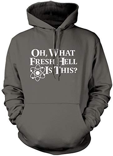 Oh What Fresh Hell Is This - Unisex Hoodie - Funny slogan sheldon cooper big bang theory sheldon cooper t-shirts big bang theory merchandise - L grey from HotScamp
