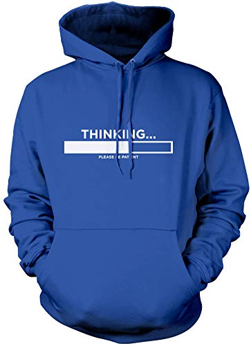 HotScamp Thinking Please Be Patient - Funny Slogan - Unisex Hoodie - Funny Slogan Sarcastic Tshirt dad Joke Gift for Teenager Gift for Teenage boy - XL Blue from HotScamp