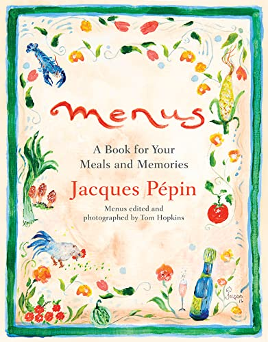 Menus: A Book for Your Meals and Memories from Rux Martin/Houghton Mifflin Harcourt