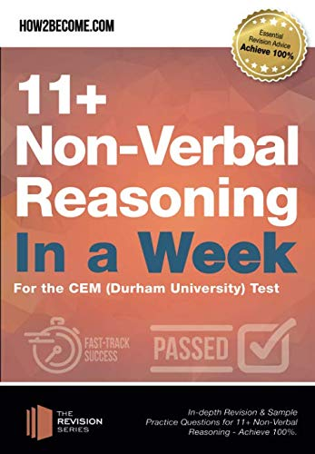 11+ Non-Verbal Reasoning in a Week: For the CEM (Durham University) Test (Revision Series) from How2become Ltd
