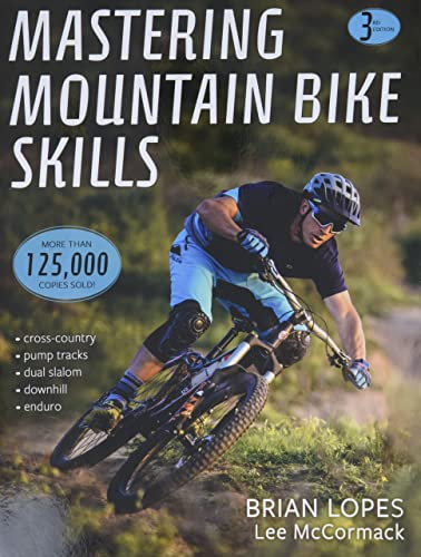 Mastering Mountain Bike Skills, Third Edition from Human Kinetics Publishers