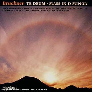 Bruckner: Te Deum, Mass D Minor from Hyperion