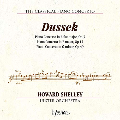 Dussek: Piano Concertos [Howard Shelley; Ulster Orchestra; Howard Shelley] [Hyperion: CDA68211] from Hyperion
