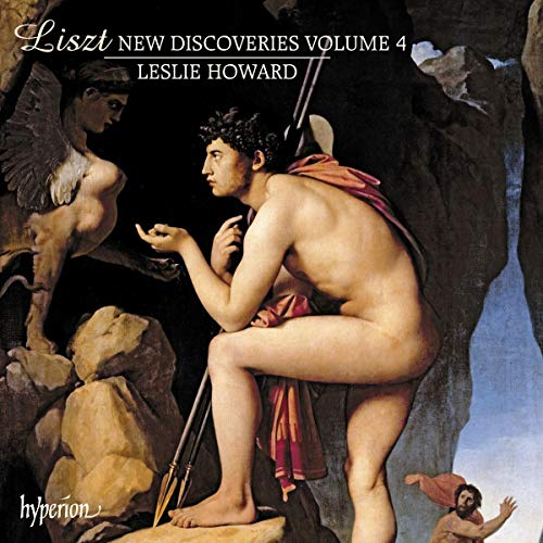 Liszt: New Discoveries, Volume. 4 [Leslie Howard] [Hyperion: CDA68247] from Hyperion