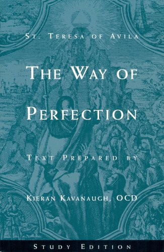 The Way of Perfection by St. Teresa of Avila: Study Edition from ICS Publications