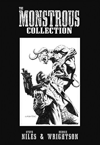 The Monstrous Collection of Steve Niles and Bernie Wrightson from IDW