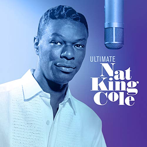 Ultimate Nat King Cole from IMS-CAPITOL