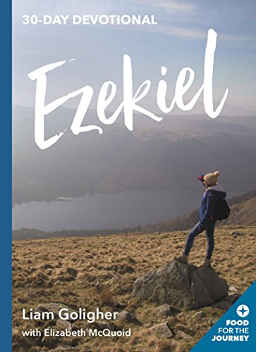 Ezekiel: 30-Day Devotional (Food for the Journey Keswick Devotionals) from IVP