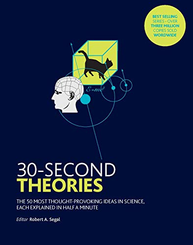 30-Second Theories: The 50 Most Thought-provoking Theories in Science from Icon Books Ltd