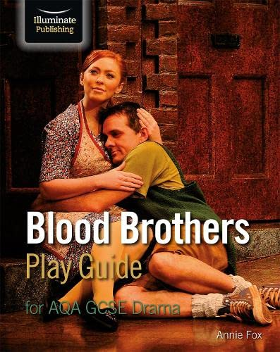 Blood Brothers Play Guide for AQA GCSE Drama from Illuminate Publishing