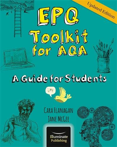 EPQ Toolkit for AQA - A Guide for Students (Updated Edition) from Illuminate Publishing