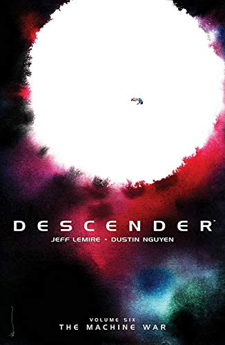 Descender Volume 6: The Machine War from Image Comics