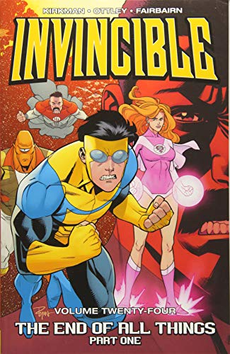 Invincible Volume 24: The End of All Things, Part 1 from Image Comics