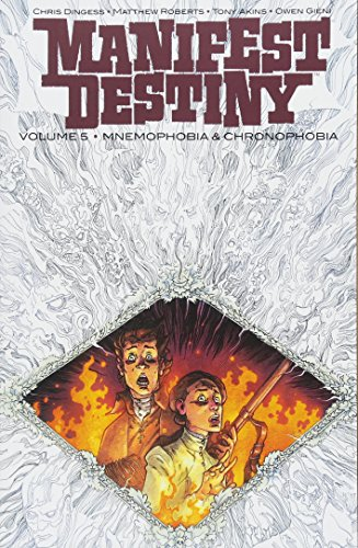 Manifest Destiny Volume 5: Mnemophobia & Chronophobia from Image Comics