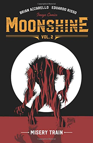 Moonshine Volume 2: Misery Train from Image Comics