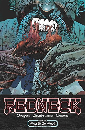 Redneck Volume 1: Deep in the Heart from Image Comics