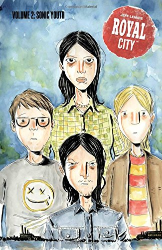 Royal City Volume 2: Sonic Youth from Image Comics