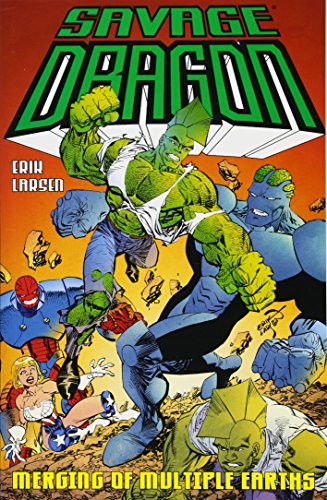 Savage Dragon: Merging of Multiple Earths from Image Comics