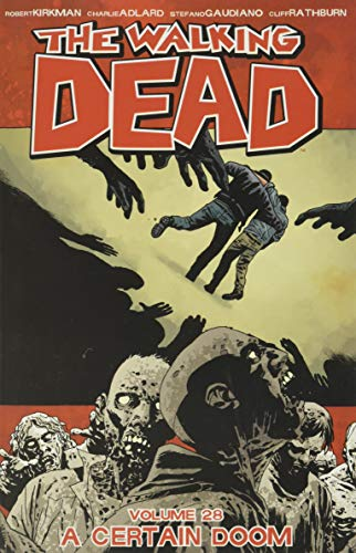 The Walking Dead Volume 28 from Image Comics