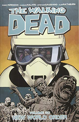 The Walking Dead Volume 30: New World Order from Image Comics