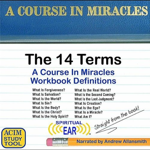 Course in Miracles Definitions: 14 Terms from Cdbaby/Cdbaby