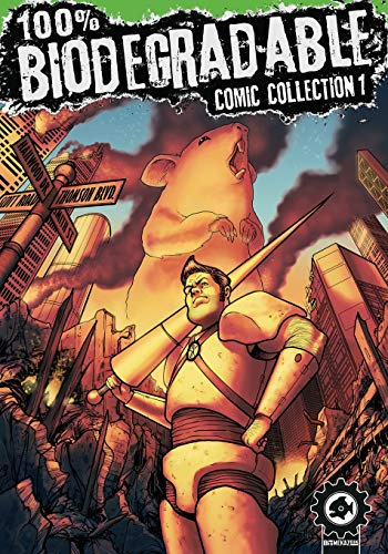 100% Biodegradable Comic Collection: An action packed sci fi adventure comics anthology from creators around the globe. from Independently published