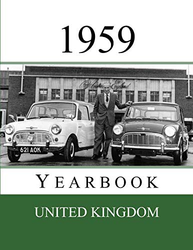 1959 UK Yearbook: Original book full of facts and figures from 1959 - Unique birthday gift / present idea. (UK Yearbooks) from Independently published