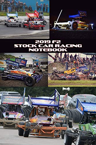 2019 F2 Stock Car Racing Notebook: 120 pages, lined paper, paperback from Independently published