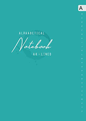 Alphabetical Notebook A4: Large Lined-Journal Organizer with A-Z Tabs Printed | Elegant Design Teal from Independently published