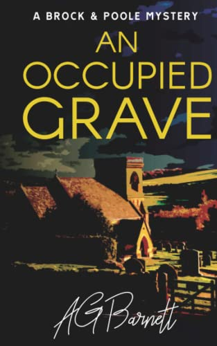 An Occupied Grave (A Brock & Poole Mystery) from Independently published