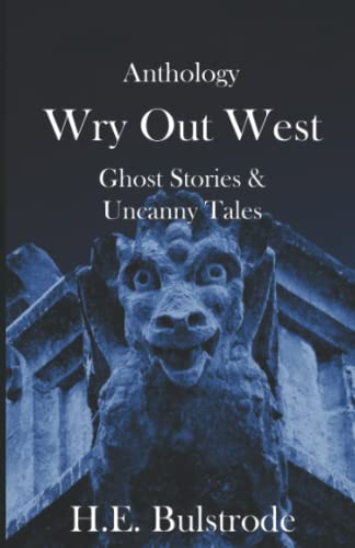 Anthology: Wry Out West from Independently published