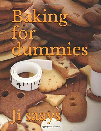 Baking for dummies from Independently published