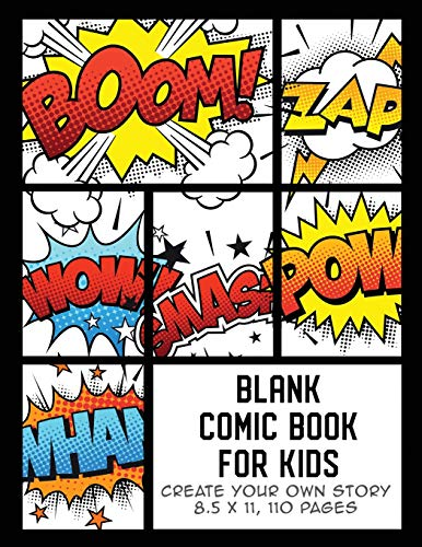 Blank Comic Book for Kids: Create Your Own Story, Comics & Graphic Novels (Comic Book Maker for Kids) from Independently published