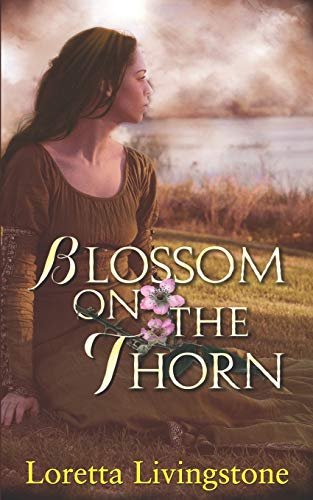 Blossom on the Thorn (Out of Time) from Independently published