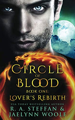 Circle of Blood Book One: Lover's Rebirth from Independently published