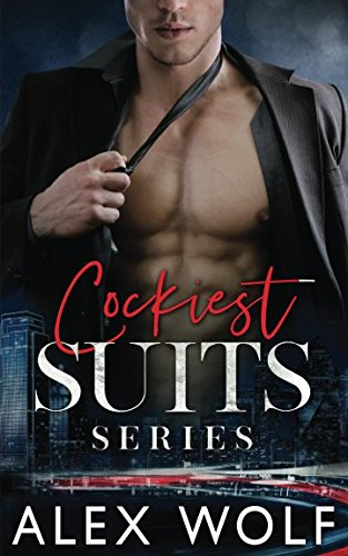 Cockiest Suits Series from Independently published