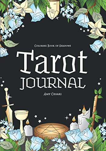 Coloring Book of Shadows: Tarot Journal from Independently published
