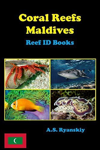 Coral Reefs Maldives: Reef ID Books from Independently published
