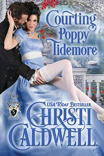 Courting Poppy Tidemore (Lords of Honor) from Independently published